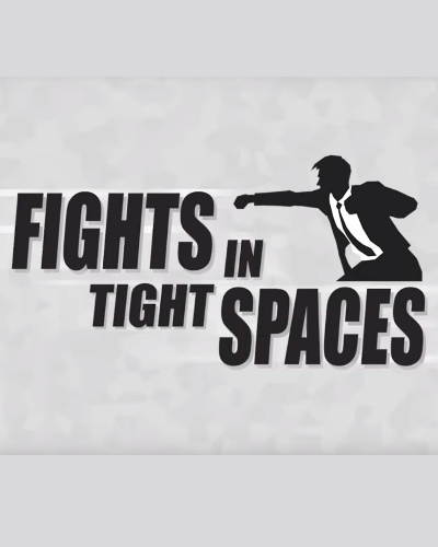 Poster. Fights in Tight Spaces